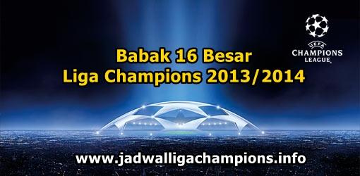 Jadwal Fase 16 Besar Perdelapanfinal Liga Champions 2013/2014