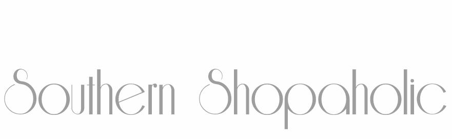 Southern Shopaholic | A Fashion and Lifestyle Blog by Krista Robertson
