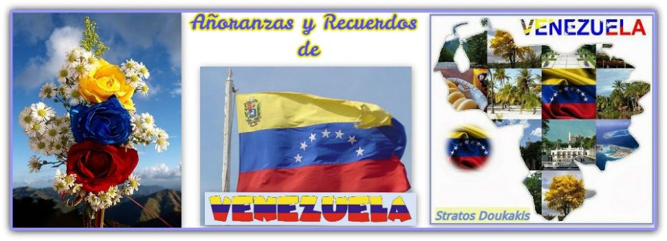 Añoranzas y Recuerdos de Venezuela