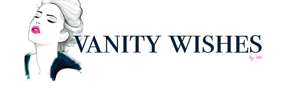 Vanity Wishes
