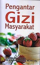 toko buku rahma: buku PENGANTAR GIZI MASYARAKAT, pengarang merryana adriani, penerbit kencana