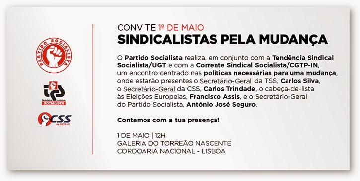 Encontro de Sindicalistas Socialistas da CGTP-IN e UGT pela mudança comemorativo do primeiro maio
