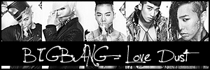 BIGBANG - Love Dust