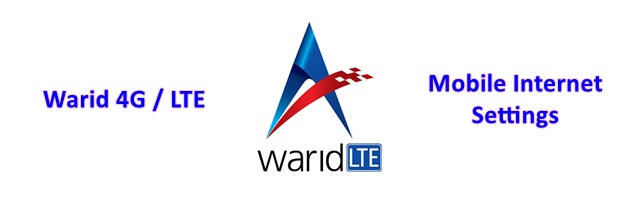 Warid 4G manual settings