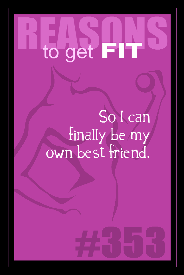 365 Reasons to Get Fit #353