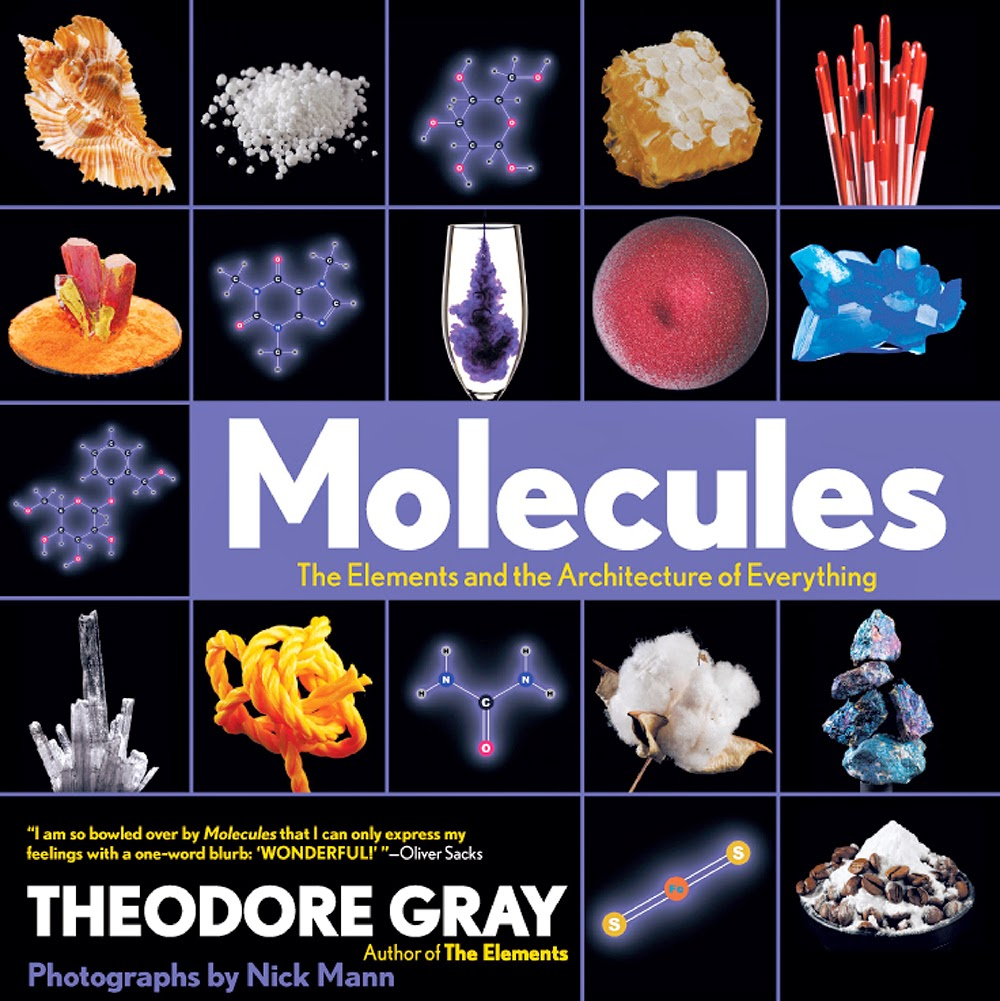 """molecules"" - Theodore Gray"