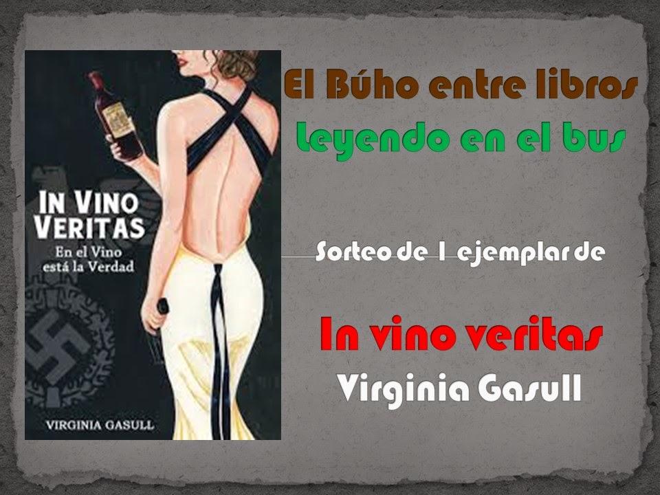 http://elbuhoentrelibros.blogspot.com.es/2015/02/sorteo-de-un-ejemplar-de-in-vino.html