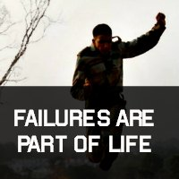 Failures are Part of Life