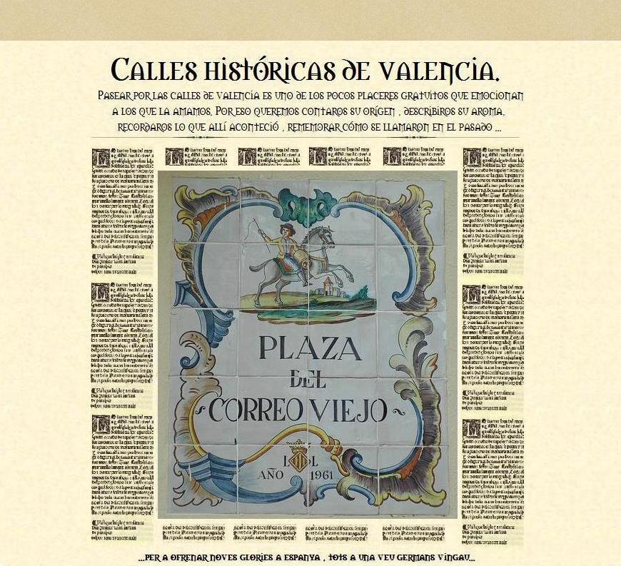 Calles históricas de Valencia.