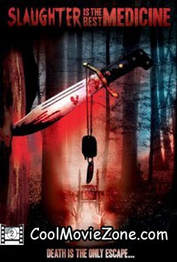 Slaughter Is the Best Medicine (2014)