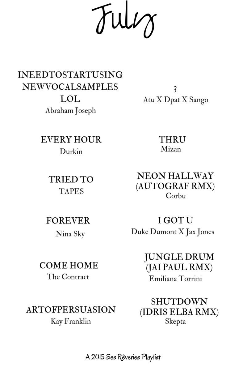 Playlist / July 2015 | Ses Rêveries