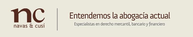 Especialistas en derecho bancario y financiero I Navas Cusí Abogados