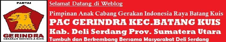 GERINDRA (Gerakan Indonesia Raya) PAC Batang Kuis