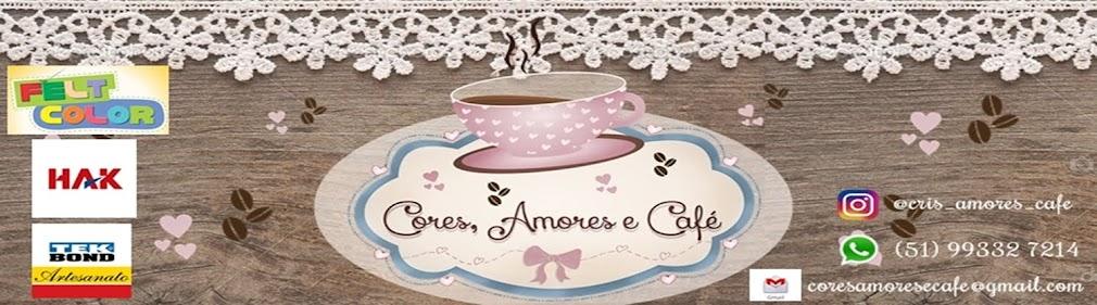 CORES, AMORES E CAFÉ
