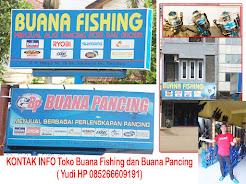 TOKO BUANA FISHING & BUANA PANCING