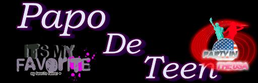 Papo De Teen