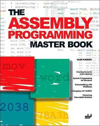 The Assembly Programming Master Book , Assembly Programming