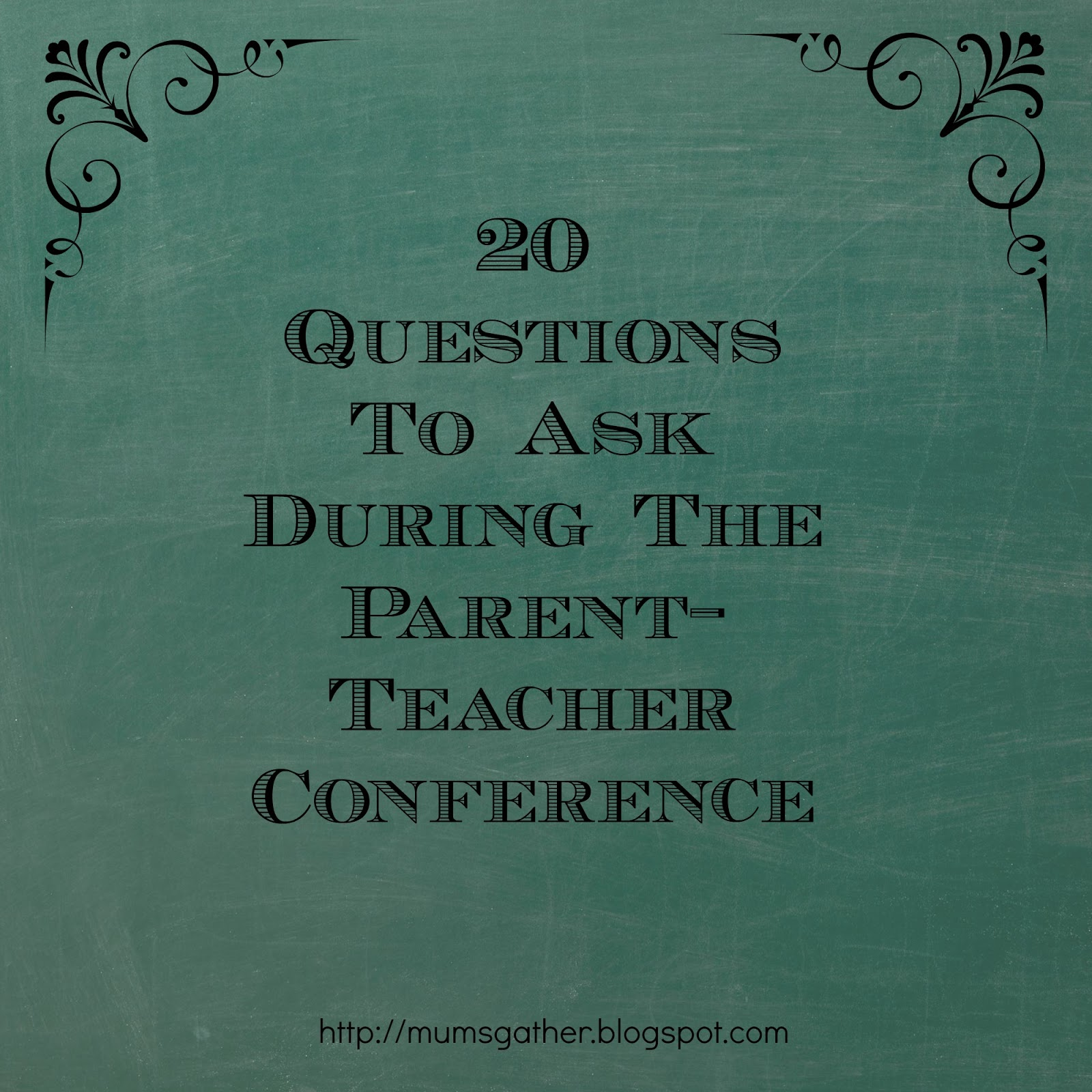 20 Questions To Ask During The Parent Teacher Conference Parenting