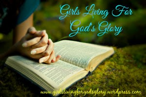 Girl's Living For God's Glory
