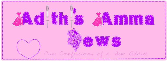 Adithis Amma Sews - Cute Confessions of a Sew Addict