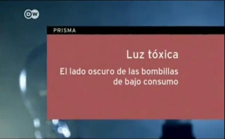 Documental luz t xica identi Bombillas de bajo consumo