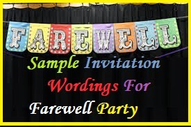 Sample invitation wordings farewell party an emotional period one has to be sensitive but not too sentimental while sending invitations for farewell party the occasion could be retirement stopboris Images