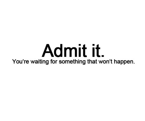 Admit that u want it