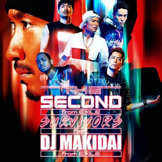 THE SECOND from EXILE - SURVIVORS feat. DJ MAKIDAI from EXILE / Pride プライド