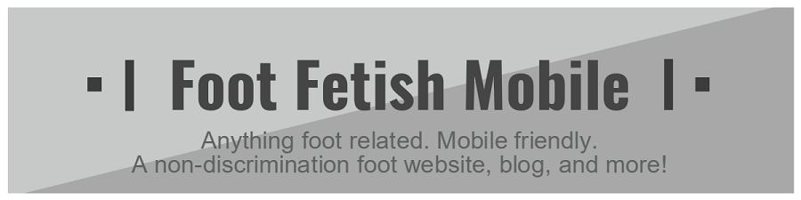Foot Fetish Mobile