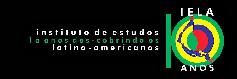 IELA - 10 anos des-cobrindo os latino-americanos