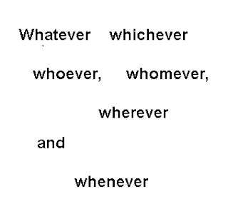 Whatever whichever whoever whomever wherever and whenever en inglés ,palabras interrogativas