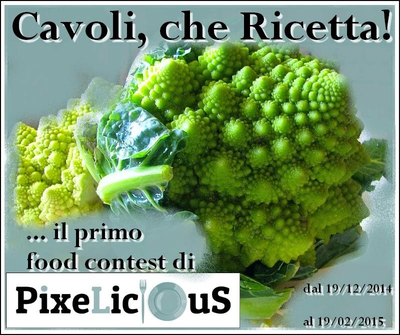 http://www.pixelicious.it/2014/12/18/cavoli-che-ricetta-il-primo-foodcontest-di-pixelicious/