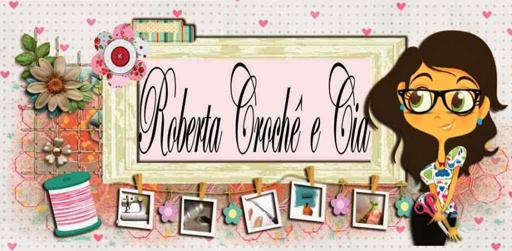 Roberta Crochê e Cia
