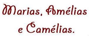 """""""Marias, Amélias e Camélias""""   - Leitura de Poemas"""