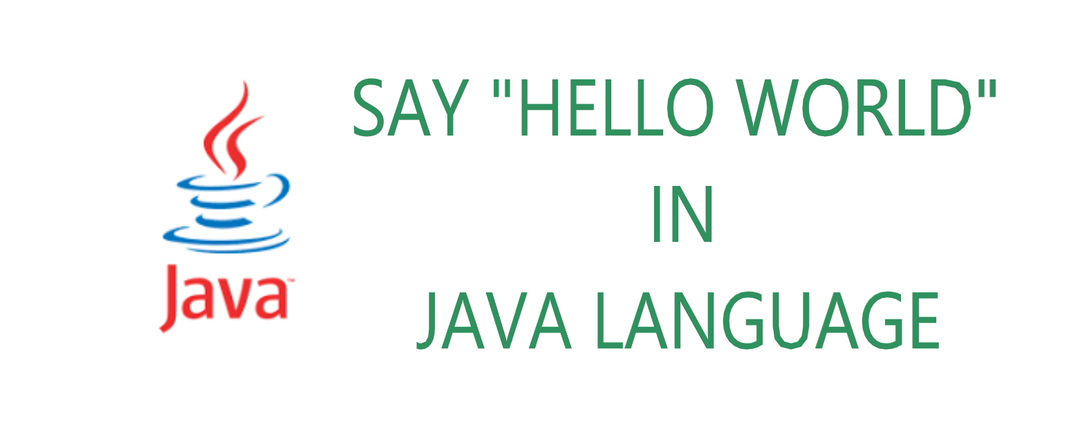 java. HelloWorld.