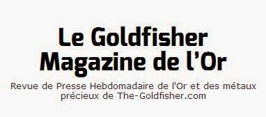 Lisez le Godfisher Magazine, l'hebdomadaire de l'or en ligne.