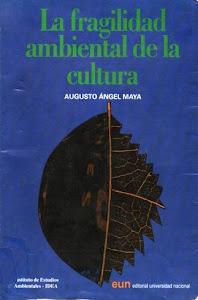 Augusto Angel Maya, filósofo del pensamiento ambiental