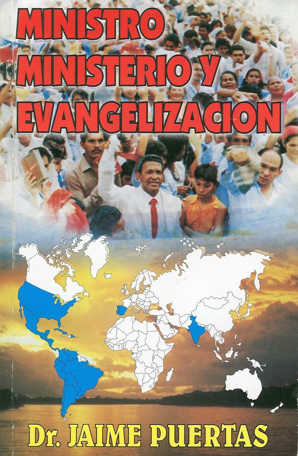 Jaime Puertas-Ministro,Ministerio y Evangelización-