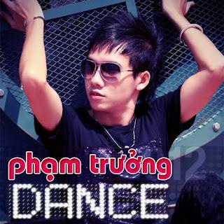 pham truong 2012 album pham truong dance nhac san pham truong pham