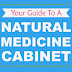 Your Guide To A Natural Medicine Cabinet