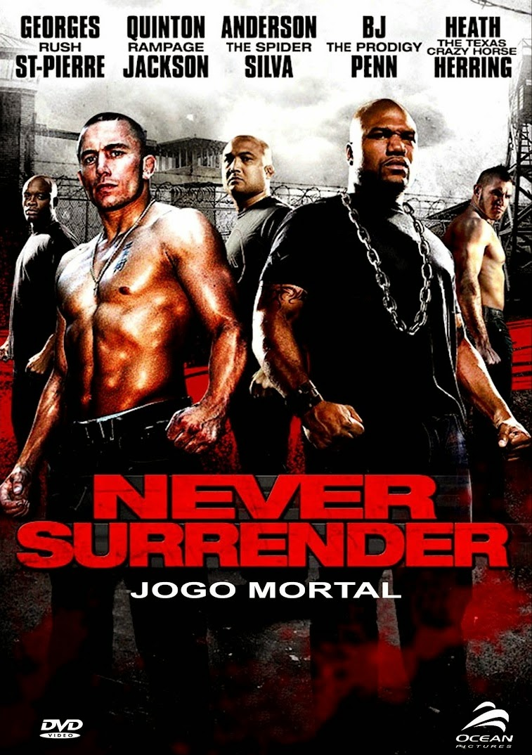 Never Surrender: Jogo Mortal – Dublado (2009)
