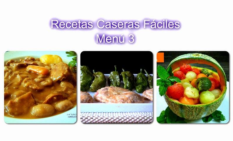Recetas caseras f ciles men 3 recetas de cocina for Comidas caseras faciles