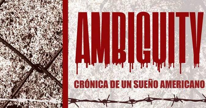 Trailer de Ambiguity: Crónica de un sueño americano / Próximamente