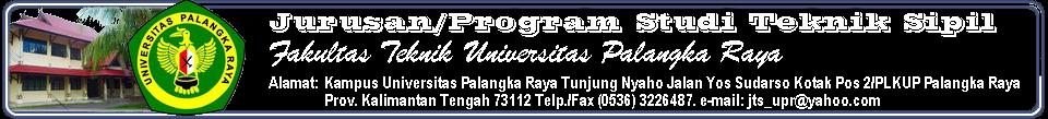 Jurusan/Program Studi Teknik Sipil Fakultas Teknik Universitas Palangka Raya
