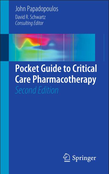 Pocket Guide to Critical Care Pharmacotherapy, 2e (Nov 19, 2014)