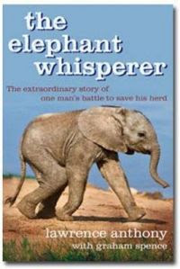 The Elephant Whisperer: The Extraordinary Story of One Man's Battle to Save His Herd