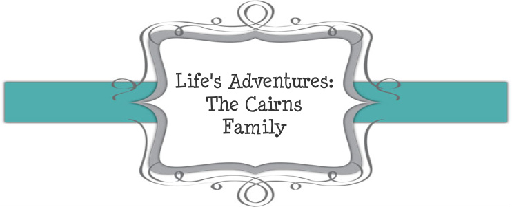 Life's Adventures: The Cairns Family