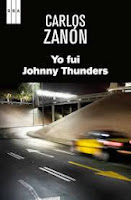 Otra propuesta de lectura: 'Yo fui Johnny Thunders' de Carlos Zanón