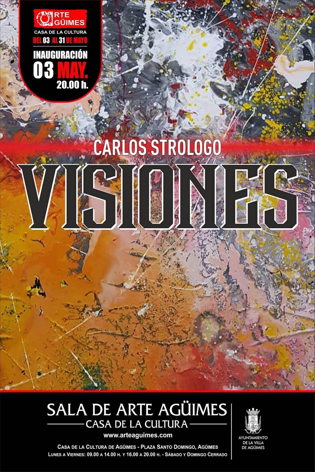 """""""Visiones"""", de Carlos Strólogo, en la Sala de Arte Agüimes"""