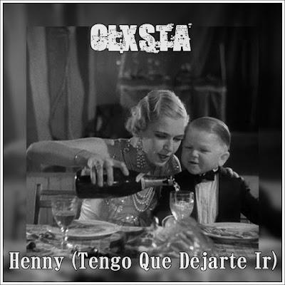 Clxsta - Henny (Tengo Que Dejarte Ir) (Single) [2015]